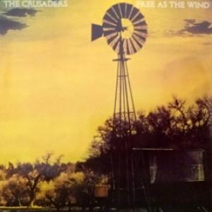 Crusaders, The - Free As The Wind (feat. Larry Carlton)