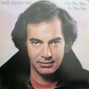 Neil Diamond - On The Way To The Sky