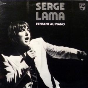 Serge Lama - L' Enfant Au Piano
