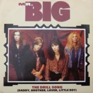 Mr. Big - The Drill Song (Daddy, Brother, Lover, Little Boy)