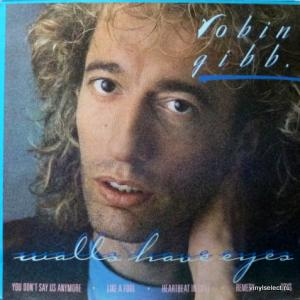 Robin Gibb (Bee Gees) - Walls Have Eyes