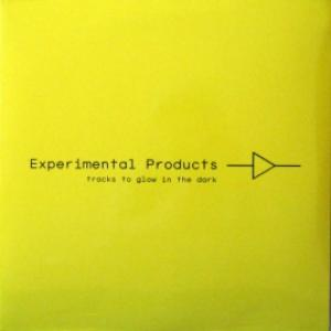 Experimental Products - Tracks To Glow In The Dark