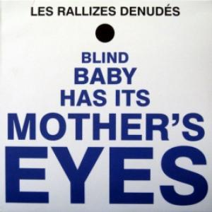 Les Rallizes Denudes - Blind Baby Has Its Mother's Eyes