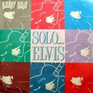 Bobby Solo - Solo.... Elvis