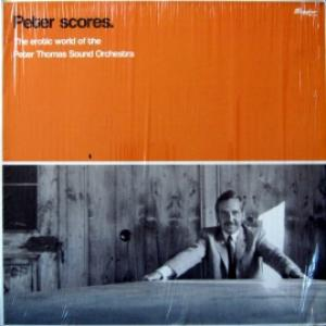 Peter Thomas Sound Orchestra - Peter Scores.The Erotic World Of The Peter Thomas Sound Orchestra