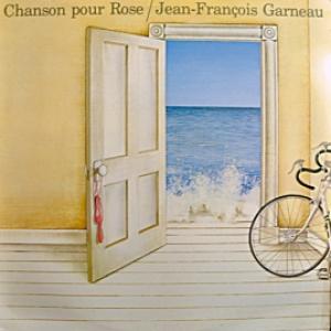 Jean-Francois Garneau - Chanson Pour Rose