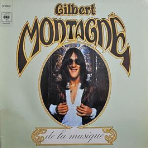 Gilbert Montagne - De La Musique
