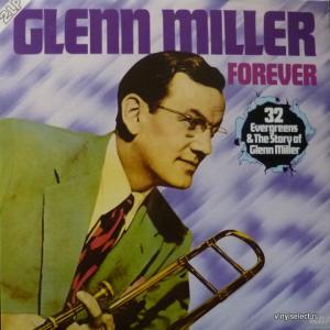 Glenn Miller Orchestra - Forever