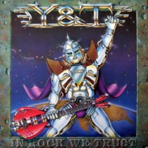 Y & T - In Rock We Trust
