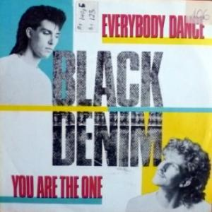 Black Denim - Everybody Dance / You Are The One