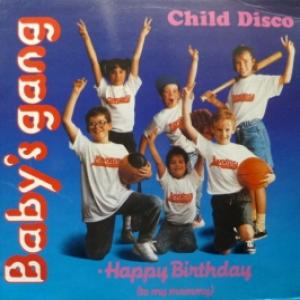 Baby's Gang - Child Disco