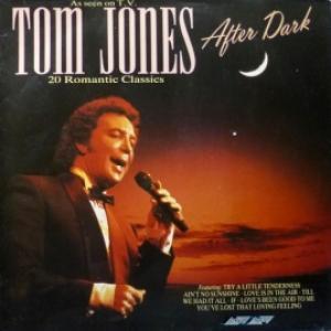 Tom Jones - After Dark