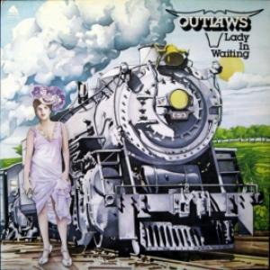 Outlaws - Lady In Waiting