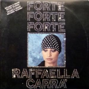 Raffaella Carra - Forte Forte Forte