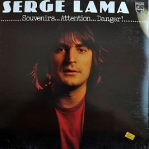 Serge Lama - Souvenirs... Attention... Danger!