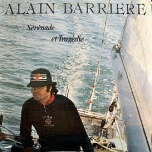 Alain Barriere - Sérénade Et Tragédie