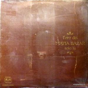 Matia Bazar - L'Oro Dei Matia Bazar - Solo Tu