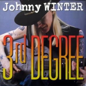 Johnny Winter - 3rd Degree