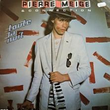 Pierre Meige & Connection - Toute La Nuit
