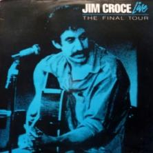Jim Croce - Jim Croce Live: The Final Tour