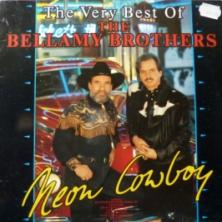 Bellamy Brothers - Neon Cowboy - The Very Best Of