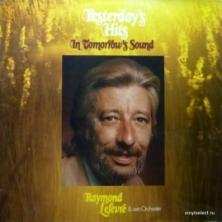 Raymond Lefevre - Yesterday's Hits In Tomorrow's Sound