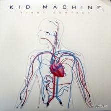 Kid Machine - First Contact