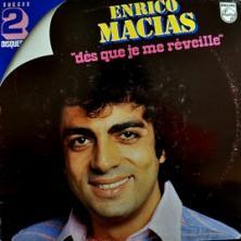Enrico Macias - Dès Que Je Me Réveille