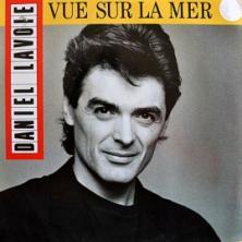 Daniel Lavoie - Vue Sur La Mer