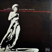 Ornella Vanoni - Ah! L'Amore L'Amore Quante Cose Fa Fare L'Amore