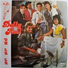 Dolly Roll - Oh La La