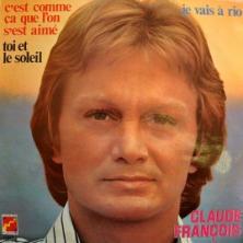 Claude François - C'Est Comme Ça Que L'On S'Est Aimé