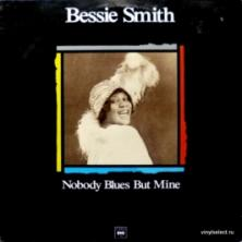 Bessie Smith - Nobody Blues But Mine