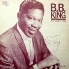 B.B. King - The Rarest King