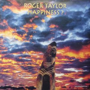 Roger Taylor (Queen) - Happiness ?
