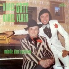 Karel Gott - Melodie, Které Nestárnou (feat. Karel Vlach)