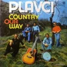 Plavci - Country Our Way