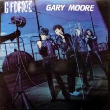 Gary Moore & G-Force - G-Force