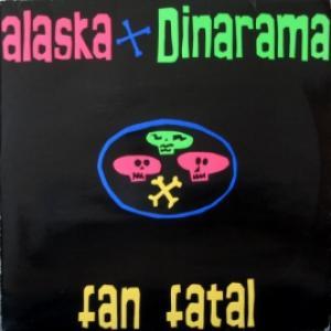 Alaska Y Dinarama - Fan Fatal