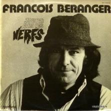 Francois Beranger - Joue Pas Avec Mes Nerfs