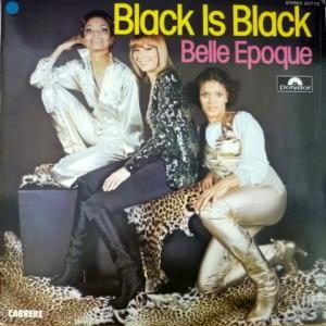 Belle Epoque - Black Is Black