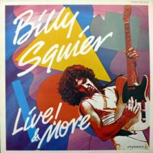 Billy Squier - Live! & More