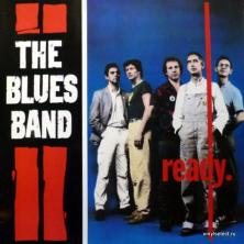 Blues Band, The - Ready (feat. Paul Jones / Manfred Mann)