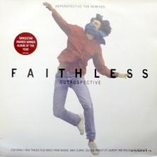Faithless - Outrospective / Reperspective - The Remixes