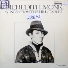 Meredith Monk - Songs From The Hill / Tablet