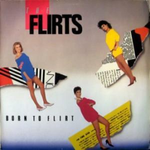 Flirts,The - Born To Flirt