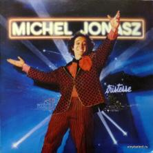 Michel Jonasz - Tristesse