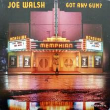 Joe Walsh (ex-James Gang, ex-Eagles) - Got Any Gum?