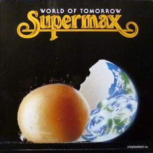 Supermax - World Of Tomorrow