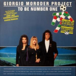 Giorgio Moroder Project - To Be Number One (Summer 1990)